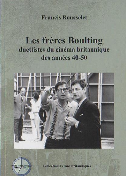 Les frères Boulting par Francis Rousselet